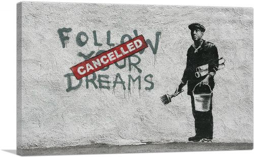 Follow Your Dreams Cancelled